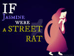 If Jasmine were a STREET MOUSE