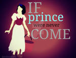 If prince were never COME