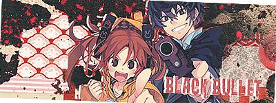 Black Bullet by LordTheDarkness
