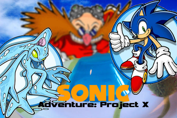 Sonic Adventure: Project X by SantaJack8 on DeviantArt