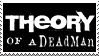 Theory Of A Deadman by BrutalDyingBreed