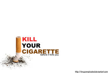 kill cigarette by ferycomplicated