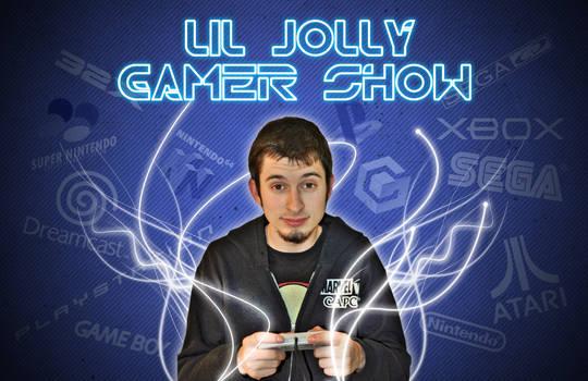 LiL Jolly Gamer Show Flyer