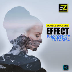 How To Design Double Exposure Effect in Photoshop by EditGZone