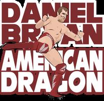 Daniel Bryan - American Dragon by HeavyMetalGear