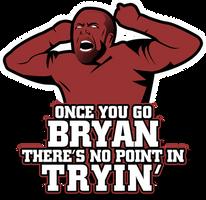 Daniel Bryan - Once You Go Bryan... by HeavyMetalGear