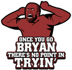 Daniel Bryan - Once You Go Bryan...
