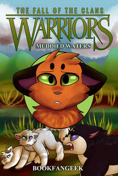 Warriors: The Fall of the Clans: Muddied Waters