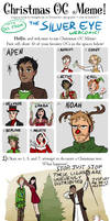 The Silver Eye - OC Christmas Meme