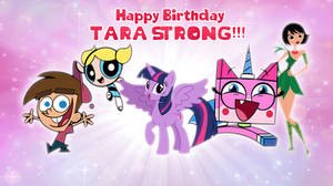 Happy Birthday Tara Strong 2019 by AndoAnimalia