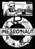 Metronaut 1 by AaronSmurfMurphy