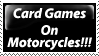 Card Games On Motorcycles by PsychoMonkeyShogun