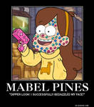 Mabel Pines Motivational Poster