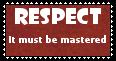 RESPECT- stamp by Masuta-Herushingu