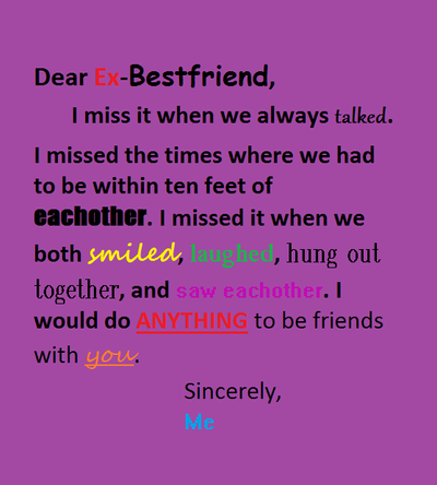 Dear Ex Bestfriend by caspertheghostgirl on DeviantArt