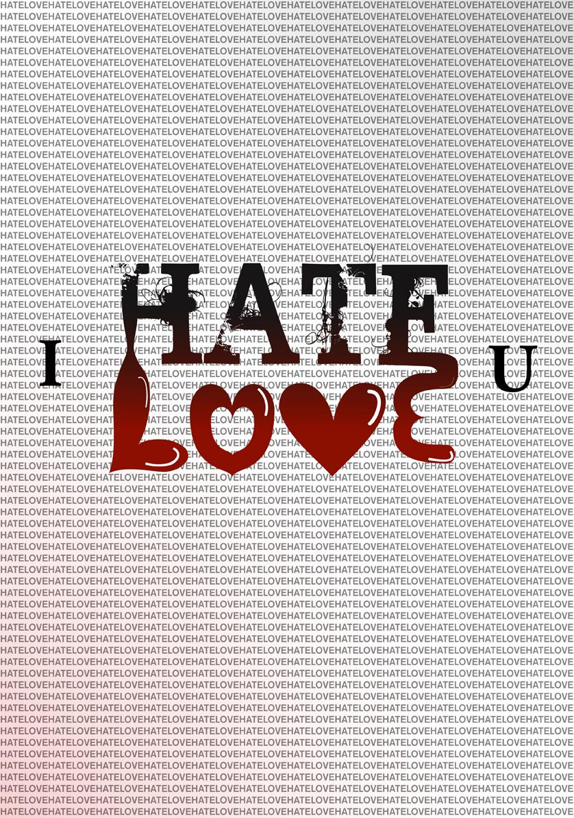 I Hate U I Love U by JonnySnakeSeven
