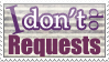 [STAMP] I Don't do Requests by la-Liriell