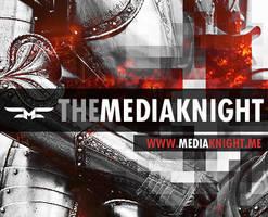MEDIAKNIGHT SIG2 by themediaknight