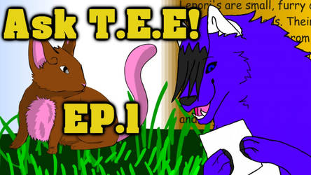 Ask T.E.E Ep1 by MysticMoonChamu