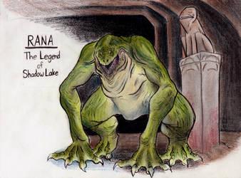 Rana, The Legend of Shadow Lake