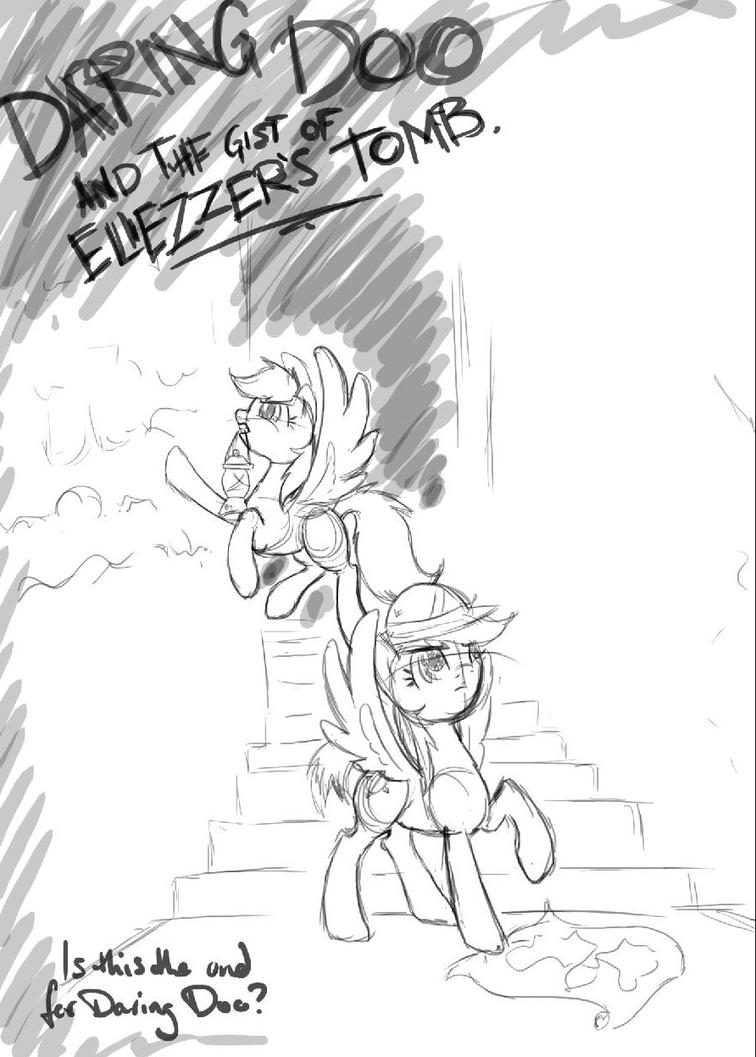 Daring Doo and the Gist of Eliezzer's Tomb- sketch by MercyAntebellum