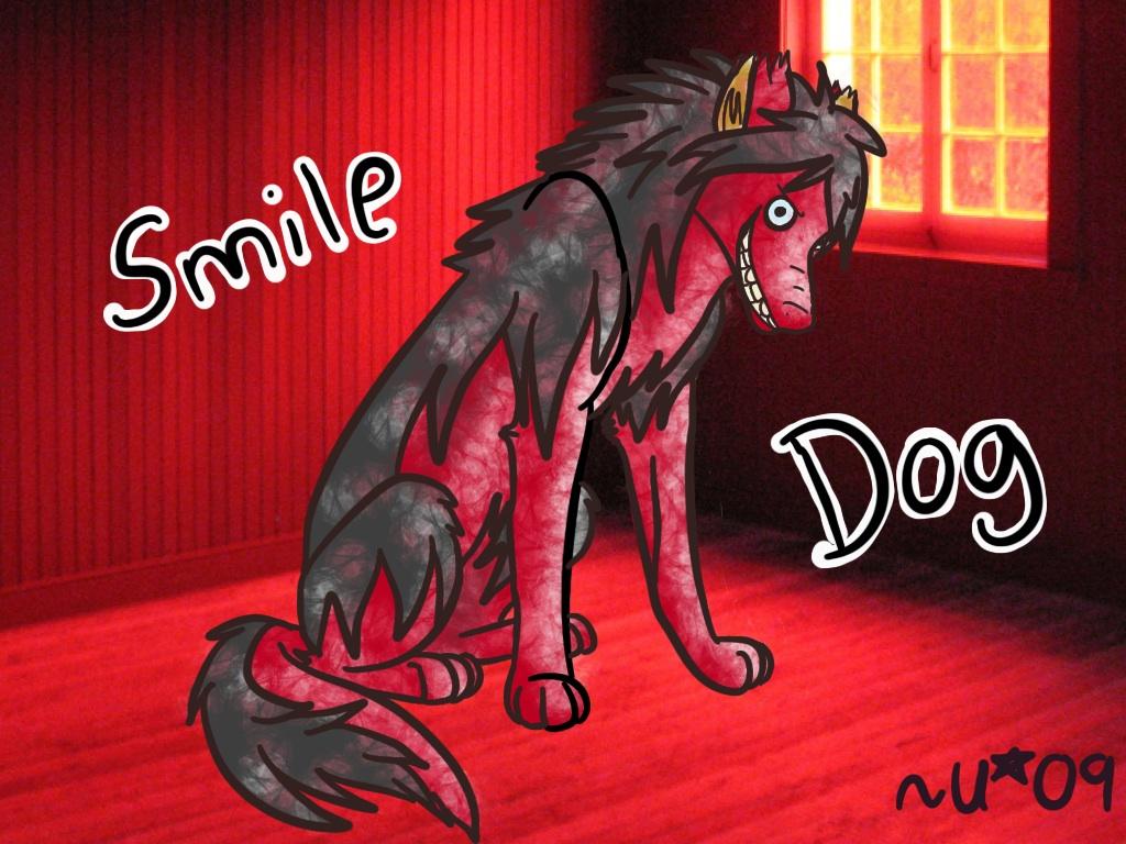 Smile Dog Creepypasta Fan Art