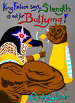 King Falcon anti-bullying poster by GalaxyZento