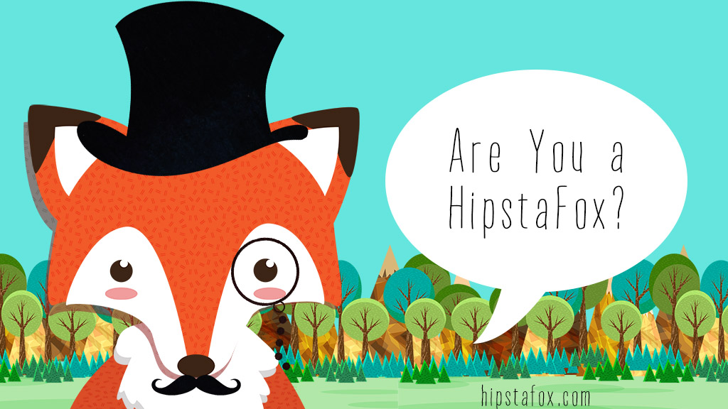Are you a HipstaFox? by m3ndi3