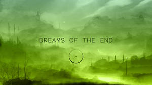 Dreams Of The End
