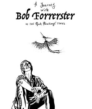 a journey with Bob Forrester