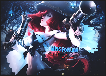 Miss Fortune - The Bounty Hunter by BdgGFX