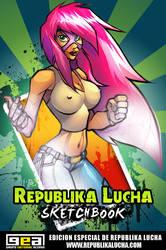 Republika Lucha Sketchbook