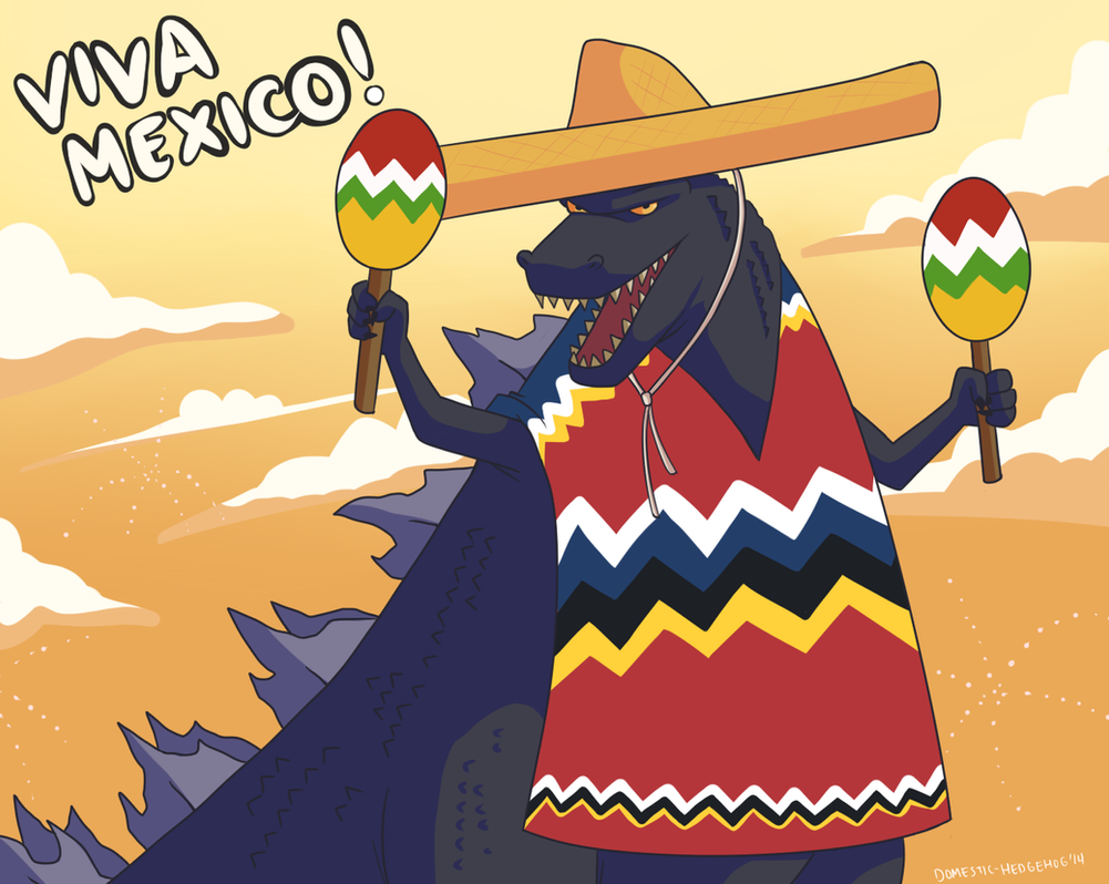 Godzilla: Viva Mexico by Domestic-hedgehog on DeviantArt