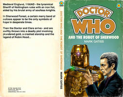 Doctor Who And The Robot Of Sherwood (2015) Full by SteveAndrew