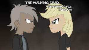 The Walking dead equestria girls 1 season