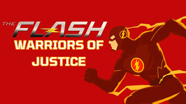 The Flash: Warriors of Justice