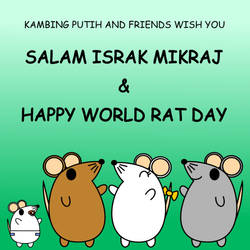 Israk Mikraj and World Rat Day by kambingputih