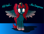 All Hail...the Empress