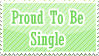 Proud To Be Single - Stamp by nvs911