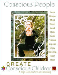 Conscious People Create Conscious Children : A Yog by deZengo