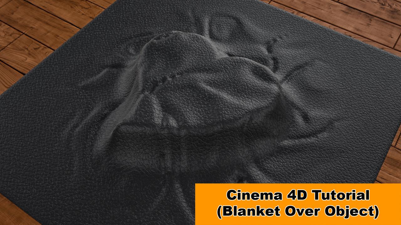 Blanket Over Object (Cinema 4D Tutorial) by NIKOMEDIA