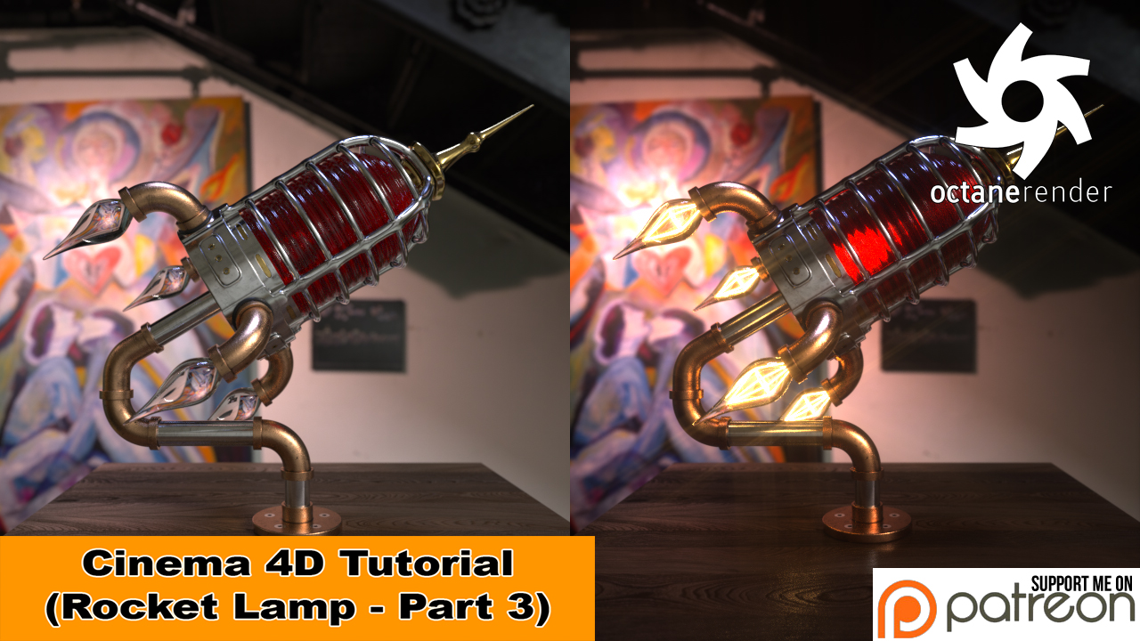 Rocket Lamp - Part 3 of 3 - OCTANE (C4D Tutorial) by NIKOMEDIA