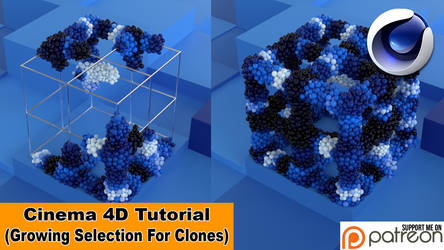 Growing Selection For Clones (Cinema 4D Tutorial)