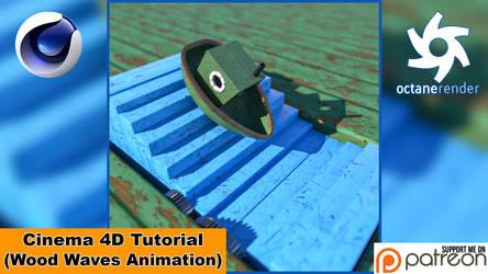 WOOD WAVES ANIMATION (Cinema 4D Tutorial)