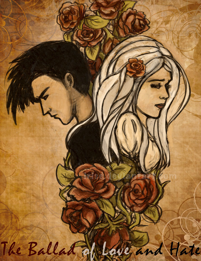 The Ballad of Love and Hate by Irise