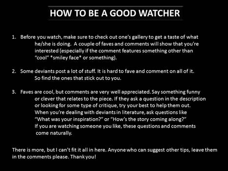 How To Be A Good Watcher!!