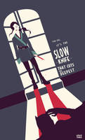 The Slow Knife