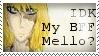 IDK my BFF mello? by glitchb0t