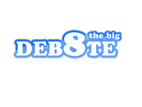 The Big Deb8te