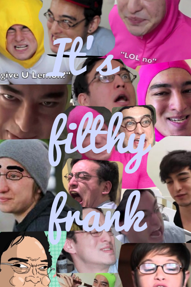 Filthy Frank Show By Zombie Zone02